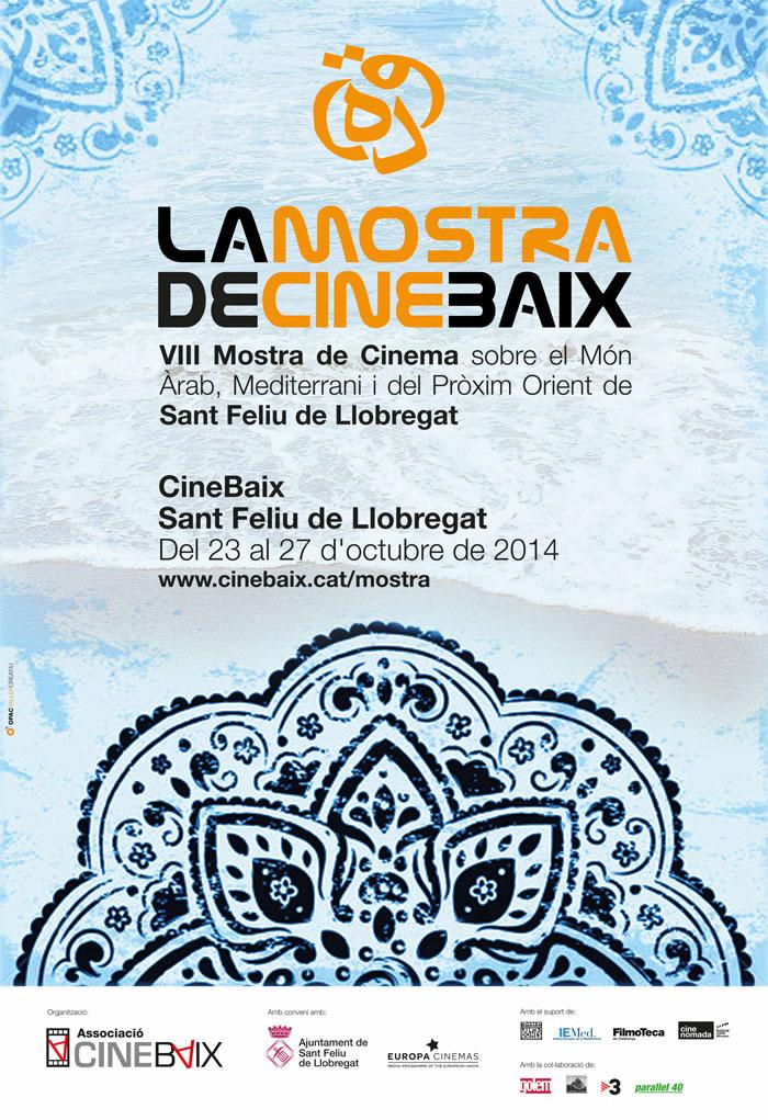 Cartell La Mostra de CineBaix: VIII Mostra de Cinema sobre el Món Àrab, Mediterrani i del Pròxim Orient de Sant Feliu de Llobregat 2014