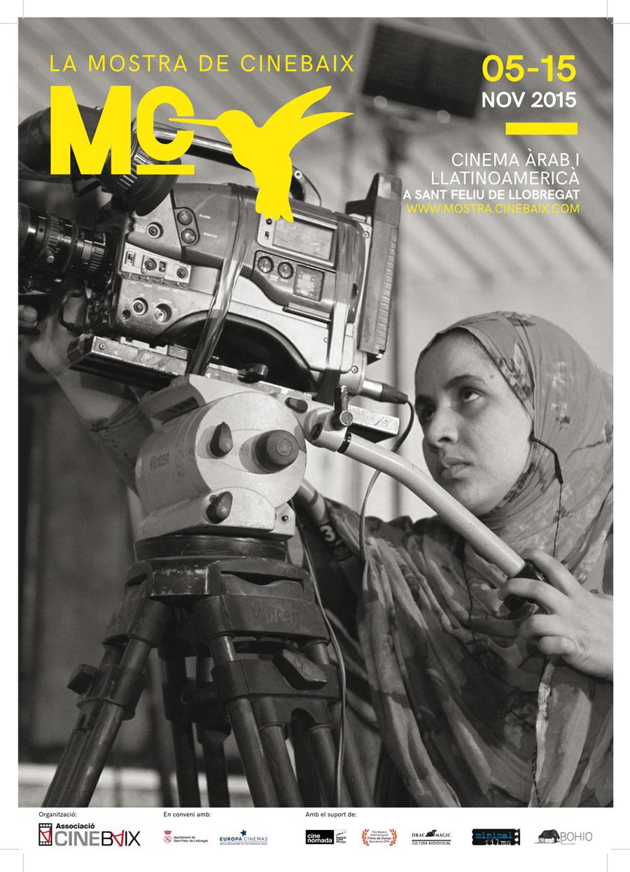 Cartell La Mostra de CineBaix: IX Mostra de Cinema Àrab i Llatinoamericà a Sant Feliu de Llobregat 2015